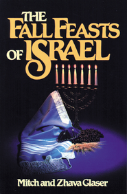 The Fall Feasts Of Israel - eBook  -     By: Mitch Glaser, Zhava Glaser
