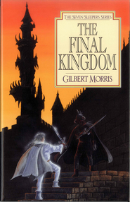 The Final Kingdom - eBook  -     By: Gilbert Morris