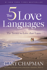 The Five Love Languages: How to Express Heartfelt Commitment to Your Mate - eBook  -     By: Gary Chapman