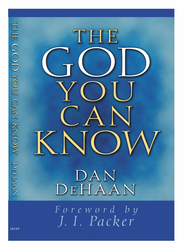 The God You Can Know - eBook  -     By: Daniel DeHaan