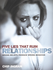 Five Lies that Ruin Relationships Study Guide  -     By: Chip Ingram