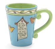 As For Me and My House Mug  -              By: Carla Grogan