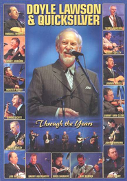 Through the Years, DVD   -     By: Doyle Lawson & Quicksilver