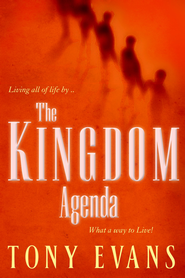 The Kingdom Agenda: What a Way to Live! - eBook  -     By: Tony Evans