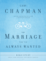 The Marriage You've Always Wanted Bible Study - eBook  -     By: Gary Chapman