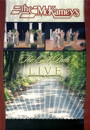 The Old Path Live, DVD   -              By: The McKameys