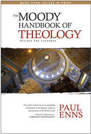 The Moody Handbook of Theology - eBook  -     By: Paul Enns