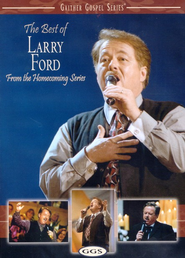The Best of Larry Ford, DVD   -     By: Larry Ford