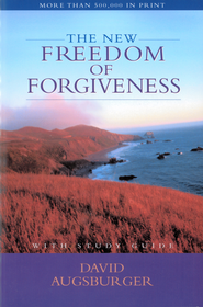 The New Freedom of Forgiveness - eBook  -     By: David Augsburger
