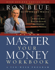 The New Master Your Money Workbook: A Step-by-Step Plan for Gaining and Enjoying Financial Freedom - eBook  -     By: Ron Blue, Jeremy White