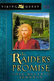 The Raider's Promise - eBook  -     By: Lois Walfrid Johnson