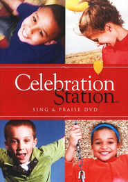 Celebration Station: Sing & Praise DVD  -