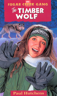The Timber Wolf - eBook Sugar Creek Gang Series #21  -     By: Paul Hutchens