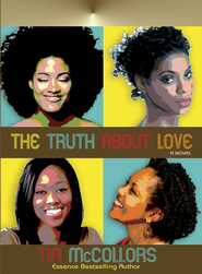 The Truth About Love - eBook  -     By: Tia McCollors