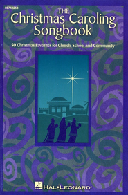 The Christmas Caroling Songbook  -     By: Various Authors