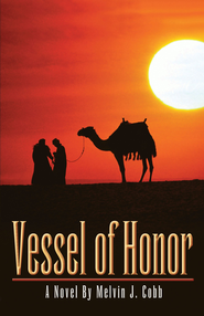 Vessel of Honor - eBook  -     By: Melvin J Cobb