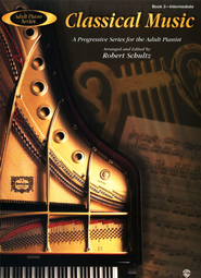 Adult Piano Series: Classical Music, Book 3: A Progressive Series for the Adult Pianist  -     By: Robert Schultz
