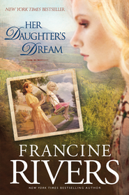 Her Daughter's Dream - eBook Marta's Legacy Series #2  -     By: Francine Rivers