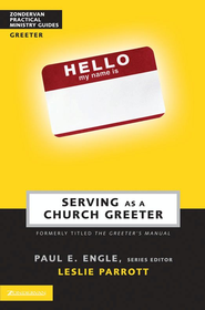 Serving as a Church Greeter - eBook  -     By: Dr. Leslie Parrott