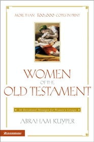 Women of the Old Testament - eBook  -     By: Abraham Kuyper