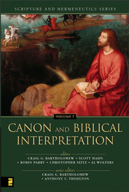 Canon and Biblical Interpretation - eBook  -     Edited By: Craig C. Bartholomew, Scott Hahn, Robin Parry, Christopher Seitz     By: Craig G. Bartholomew & Anthony C. Thiselton, eds.