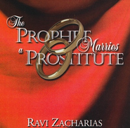 The Prophet Marries a Prostitute, CD   -     By: Ravi Zacharias
