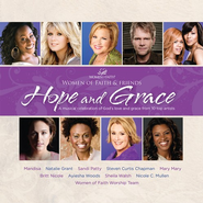Hope and Grace CD   -     By: Women of Faith