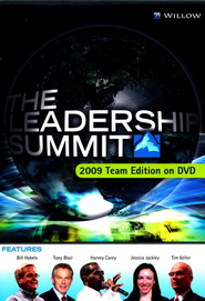 The Leadership Summit, 2009 Team Edition--DVD Curriculum  -     By: Bill Hybels, Tony Blair, Jessica Jackley
