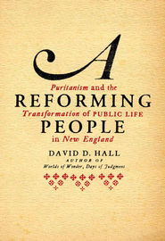 A Reforming People - eBook  -     By: David D. Hall