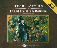 The Story of Dr. Dolittle, Unabridged Audiobook on CD with eBook  -     Narrated By: David Case     By: Hugh Lofting
