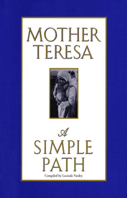 A Simple Path - eBook  -     By: Mother Teresa