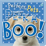 Peek A Boo Perfect Pets  -              By: Tim Bugbird
