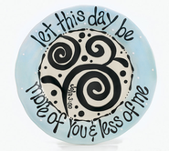 Let This Day Plate  -              By: Carla Grogan