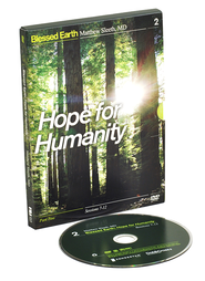 Hope for Humanity, Part Two, Sessions 7-12--DVD   -     By: J. Matthew Sleeth