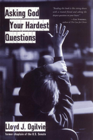 Asking God Your Hardest Questions - eBook  -     By: Lloyd Ogilvie