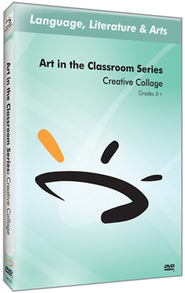 Art in the Classroom Series: Creative Collage DVD  -