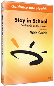 Stay in School Series: Setting Goals for Success DVD & Guide  -