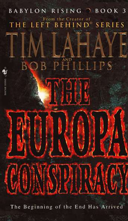 Babylon Rising Book 3: The Europa Conspiracy - eBook  -     By: Tim LaHaye