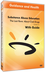 The Last Rave: About Club Drugs DVD & Guide  -