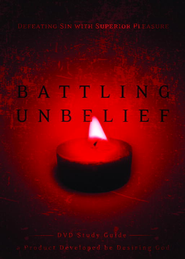 Battling Unbelief Study Guide - eBook  -     By: John Piper