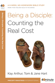 Being a Disciple: Counting the Real Cost - eBook  -     By: Kay Arthur