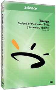 Systems of the Human Body (Elementary Version) DVD  -