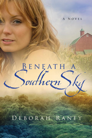 Beneath a Southern Sky - eBook  -     By: Deborah Raney