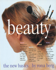 Beauty: The New Basics   -     By: Rona Berg