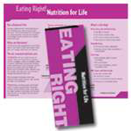 Eating Right: Nutrition For Life Pamphlets   -