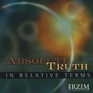 Absolute Truth in Relative Terms - CD   -     By: Ravi Zacharias