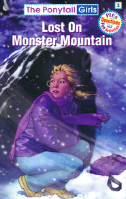 Lost on Monster Mountain #3   -     By: Bonnie Compton Hanson