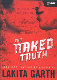 The Naked Truth DVD  -     By: Lakita Garth