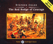 The Red Badge of Courage, Unabridged Audiobook on CD with eBook  -     Narrated By: William Dufris     By: Stephen Crane