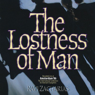 The Lostness of Man - CD   -     By: Ravi Zacharias